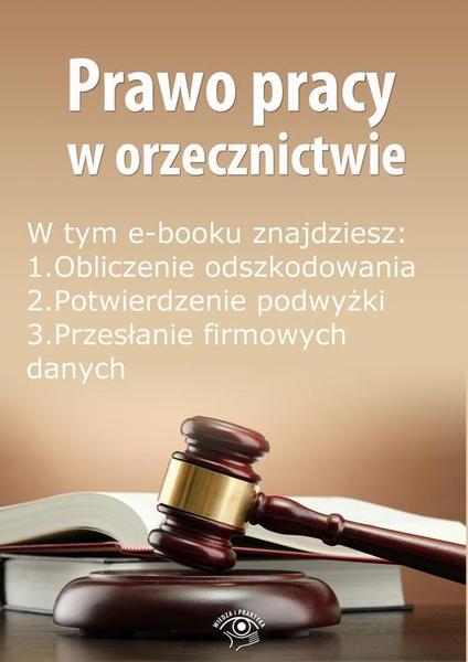 Prawo pracy w orzecznictwie, wydanie październik 2014 r.