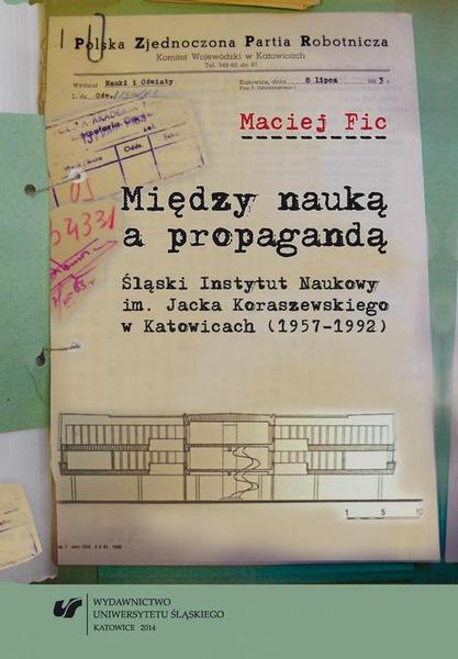 Między nauką a propagandą
