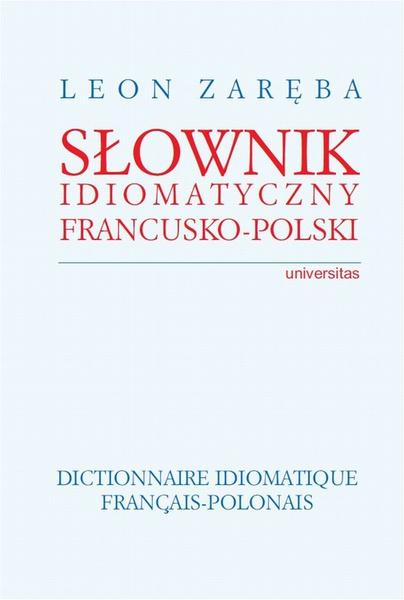 Słownik idiomatyczny francusko-polski