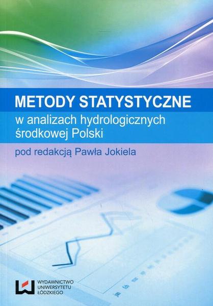 Metody statystyczne w analizach hydrologicznych środkowej Polski