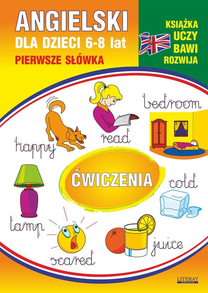 Angielski dla dzieci 11. Pierwsze słówka. Ćwiczenia. 6-8 lat