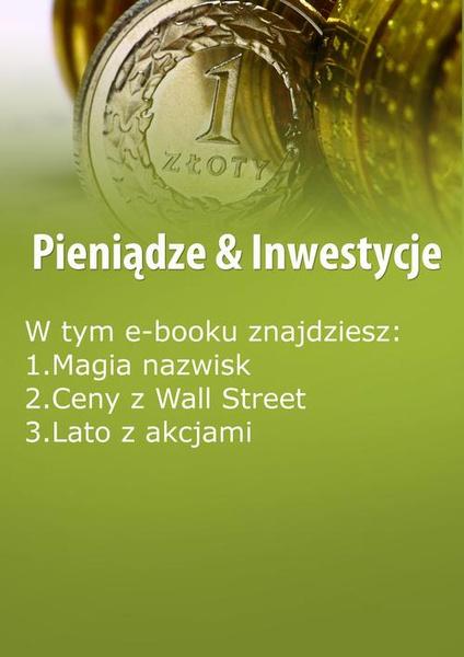 Pieniądze & Inwestycje , wydanie sierpień 2014 r.
