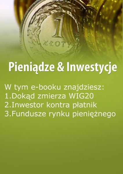 Pieniądze & Inwestycje, wydanie październik 2015 r.