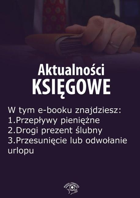 Aktualności księgowe, wydanie lipiec 2015 r. część II - Zbigniew Biskupski