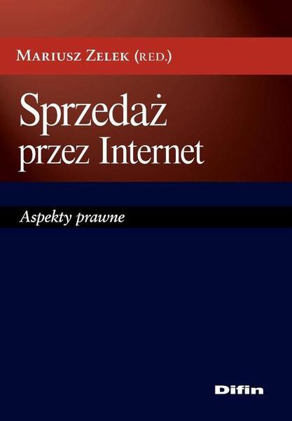 Sprzedaż przez Internet. Aspekty prawne