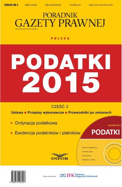 Podatki 5/15 - Podatki 2015 Część 3. Ordynacja podatkowa