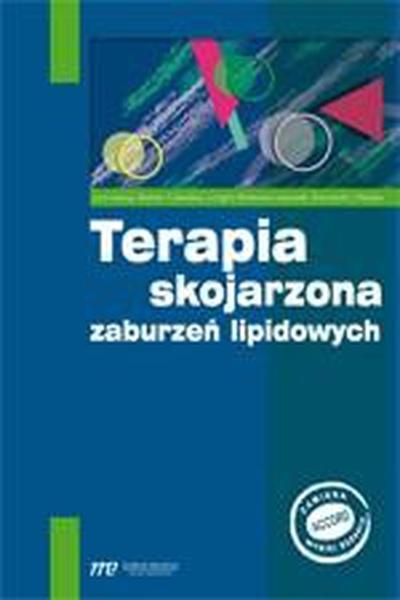 Terapia skojarzona zaburzeń lipidowych