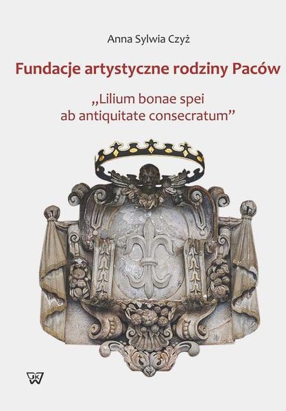 Fundacje artystyczne rodziny Paców