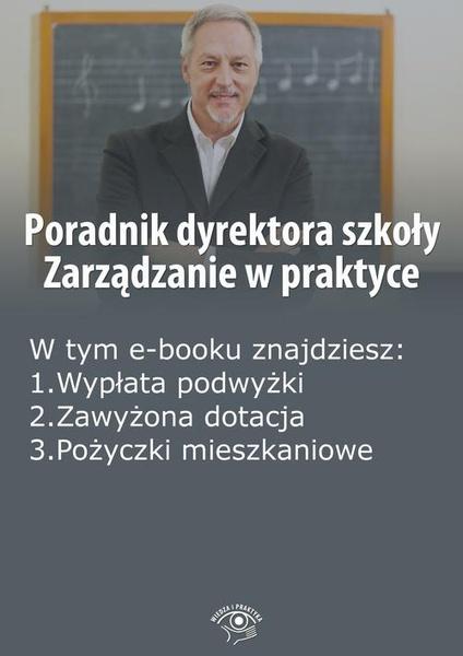 Poradnik dyrektora szkoły. Zarządzanie w praktyce, wydanie grudzień 2014 - styczeń 2015 r.