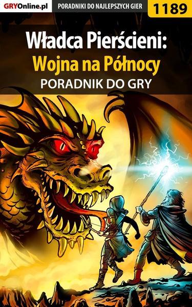 Władca Pierścieni: Wojna na Północy - poradnik do gry
