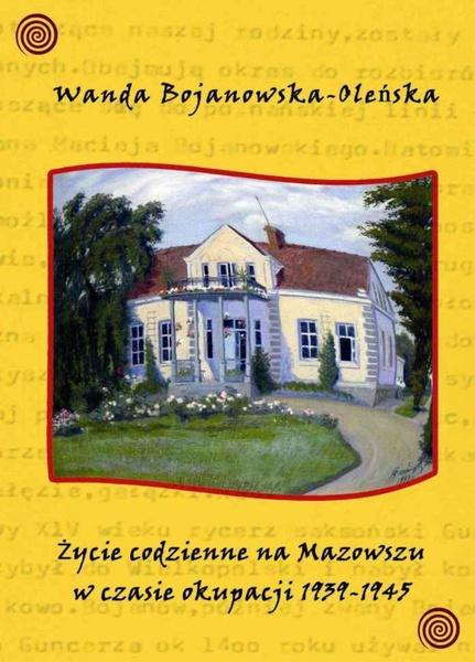 Życie codzienne na Mazowszu w czasie okupacji 1939-45
