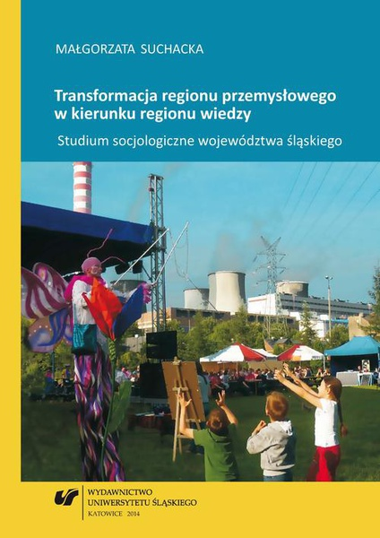 Transformacja regionu przemysłowego w kierunku regionu wiedzy