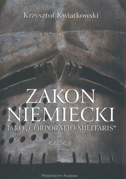 Zakon niemiecki jako Corporatio Militaris cz.1