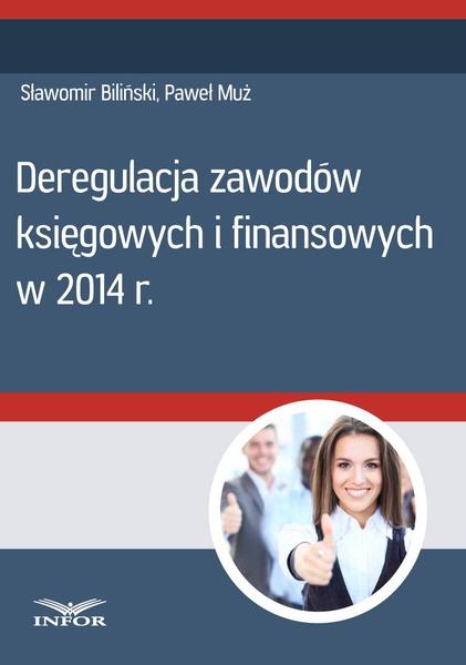Deregulacja zawodów księgowych i finansowych w 2014 r.