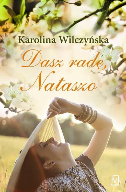 Dasza radę Nataszo - Karolina Wilczyńska