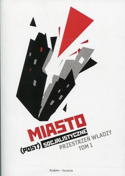 Miasto(post)socjalistyczne