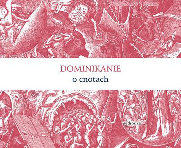 Dominikanie o cnotach