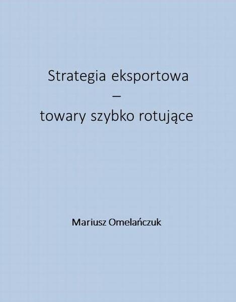 Strategia eksportowa – towary szybko rotujące