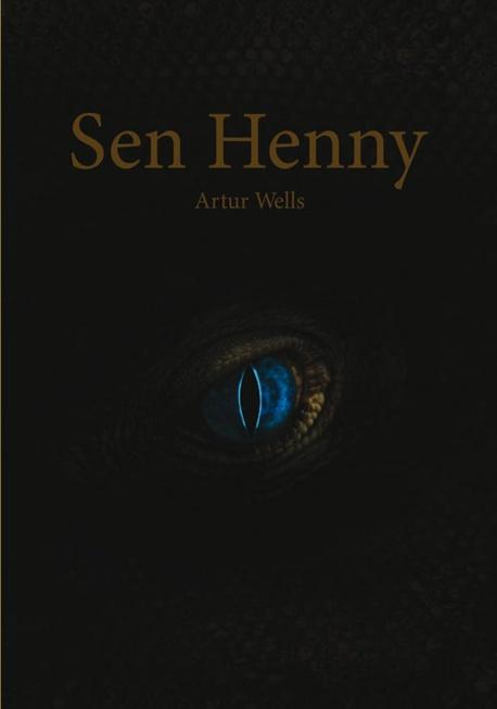 Sen Henny - Artur Wells
