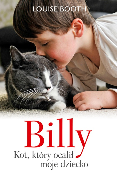 Billy. Kot, który ocalił moje dziecko