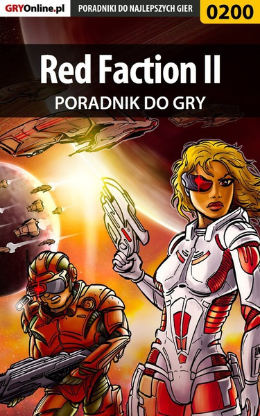 Red Faction II - poradnik do gry