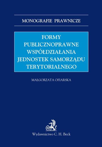 Formy publicznoprawne współdziałania jednostek samorządu terytorialnego