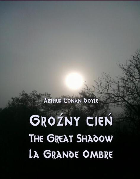Groźny cień - The Great Shadow - La Grande Ombre