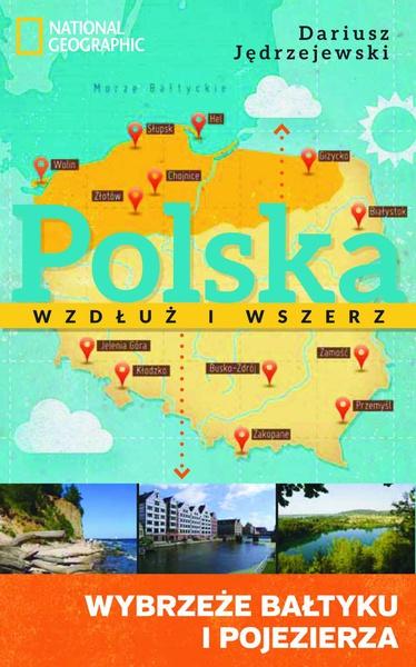 Polska wzdłuż i wszerz 1. Wybrzeże Bałtyku i pojezierza