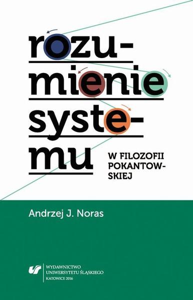 Rozumienie systemu w filozofii pokantowskiej