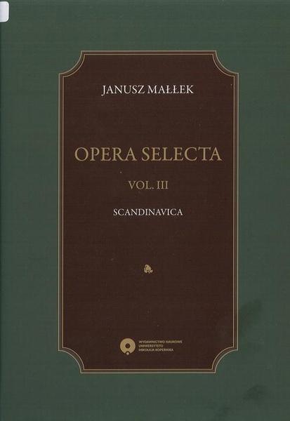Opera selecta, t. III: Scandinavica