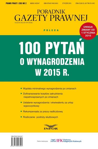 PRAWO PRACY I ZUS NR 2 - 100 PYTAŃ O WYNAGRODZENIA W 2015 R. wydanie internetowe