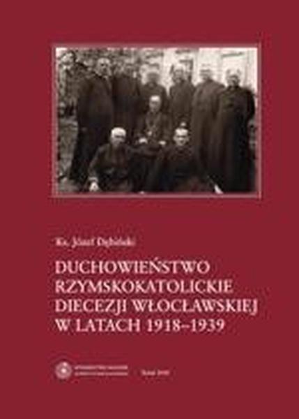 Duchowieństwo rzymskokatolickie diecezji włocławskiej w latach 1918-1939