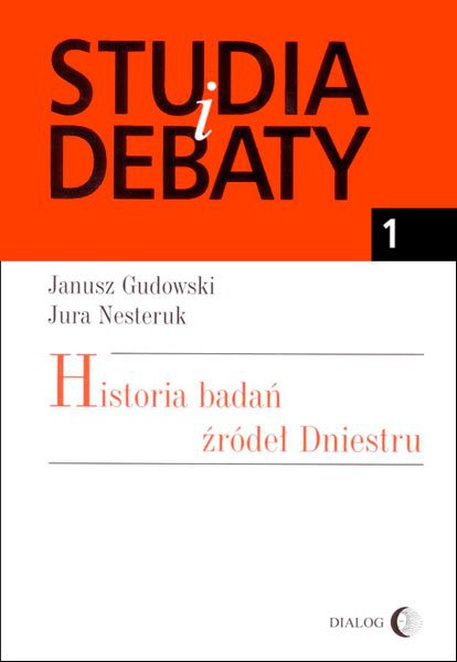 Historia badań źródeł Dniestru - Janusz Gudowski,Jura Nesteruk