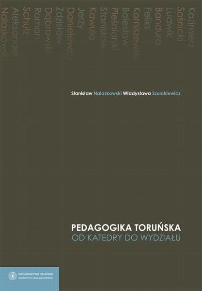 Pedagogika toruńska. Od katedry do wydziału
