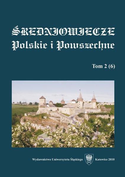 """""""Średniowiecze Polskie i Powszechne"""". T. 2 (6)"""