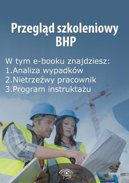 Przegląd szkoleniowy bhp, wydanie sierpień 2014 r.