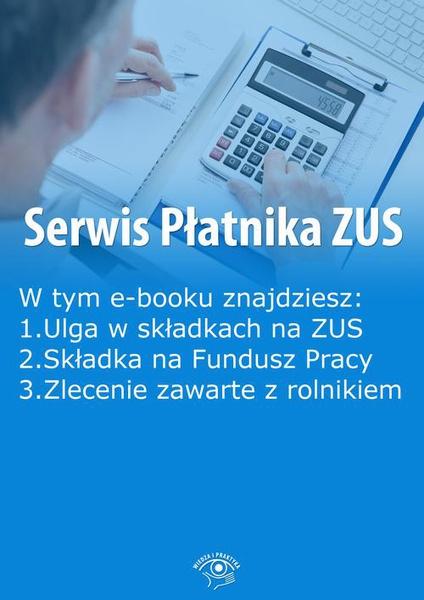 Serwis Płatnika ZUS, wydanie luty 2016 r.