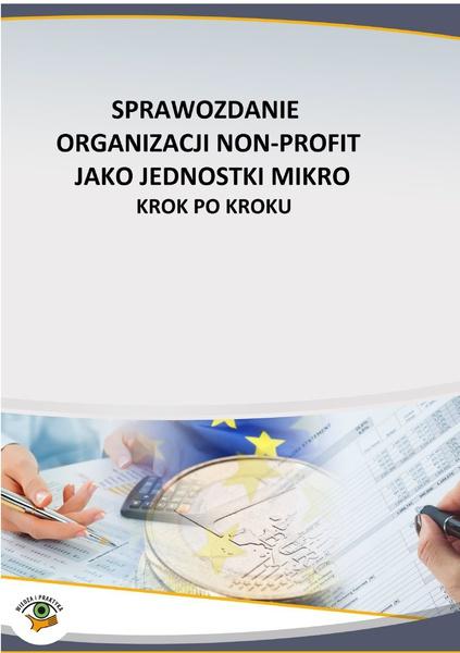 Sprawozdanie organizacji non profit jako jednostki mikro – krok po kroku