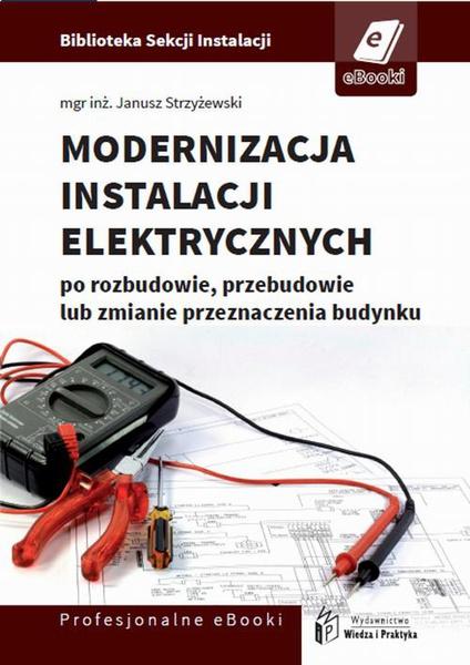 Modernizacja instalacji elektrycznej po rozbudowie, przebudowie lub zmianie przeznaczenia budynków mieszkalnych