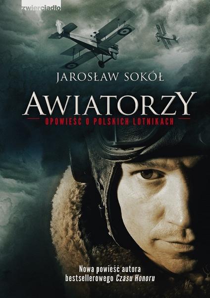 Awiatorzy - Opowieść o polskich lotnikach