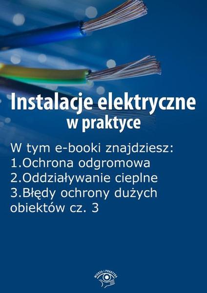 Instalacje elektryczne w praktyce, wydanie kwiecień 2014 r.