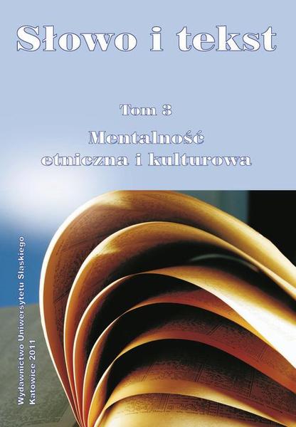 Słowo i tekst. T. 3: Mentalność etniczna i kulturowa