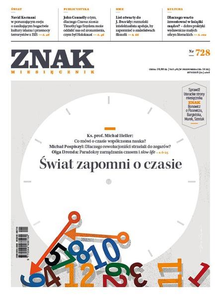 Miesięcznik Znak. Świat zapomni o czasie. Nr 728