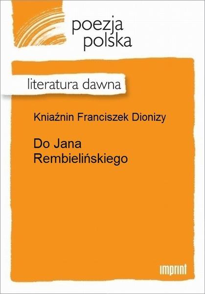 Do Jana Rembielińskiego
