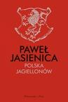 ebook Polska Jagiellonów - Paweł Jasienica