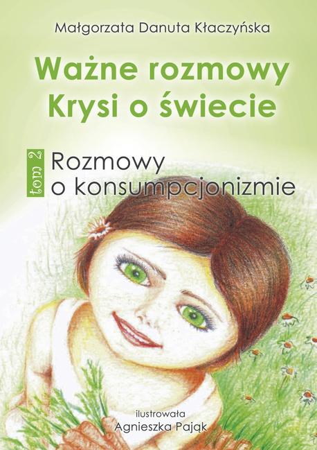 Ważne rozmowy Krysi o świecie - Małgorzata Danuta Kłaczyńska