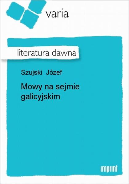 Mowy Na Sejmie Galicyjskim