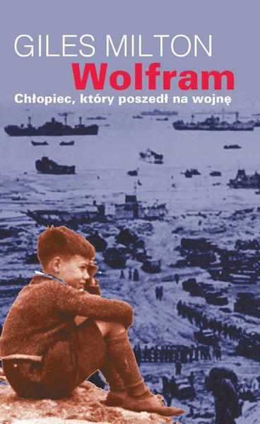 Wolfram, chłopiec, który poszedł na wojnę