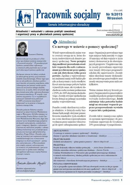 Pracownik socjalny. Aktualności i wskazówki z zakresu praktyki zawodowej i organizacji pracy w placówkach pomocy społecznej. Nr 9/2015