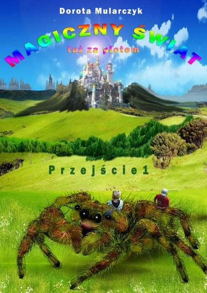 Magiczny świat tuż za płotem